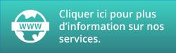 Pour plus d'information sur nos services, consulter le www.sije-seaf.ca.